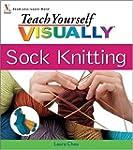 Teach Yourself VISUALLY Sock Knitting