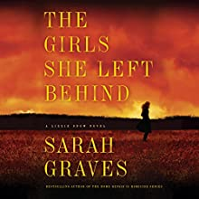 The Girls She Left Behind Audiobook by Sarah Graves Narrated by Kirsten Potter
