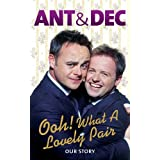 Ooh! What a Lovely Pair: Our Story (Ant & Dec)by Ant McPartlin