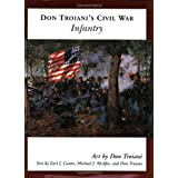 Don Troiani's Civil War Infantryby Earl J. Coates