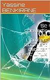 Se convertir en Linuxien: Comment d�buter avec Linux