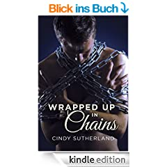 Wrapped Up in Chains (English Edition)
