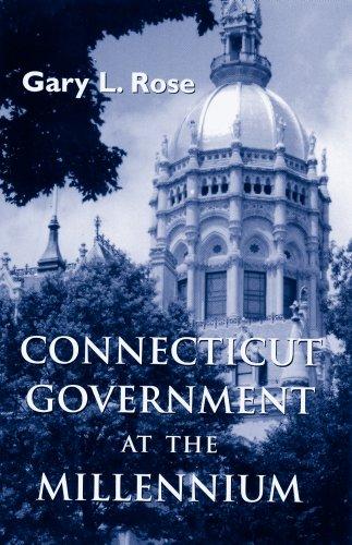 Connecticut Government at the Millennium