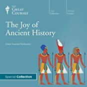 The Joy of Ancient History | [The Great Courses]