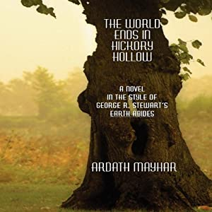The World Ends in Hickory Hollow | [Ardath Mayhar]