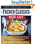 French Classics Made Easy: A 10 Minut...