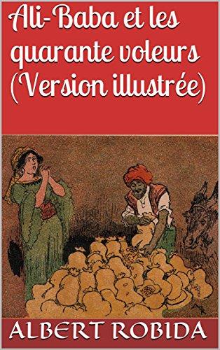 ali-baba-et-les-quarante-voleurs-version-illustree-french-edition