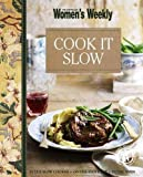 Cook It Slow..