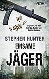 Einsame Jäger: Thriller