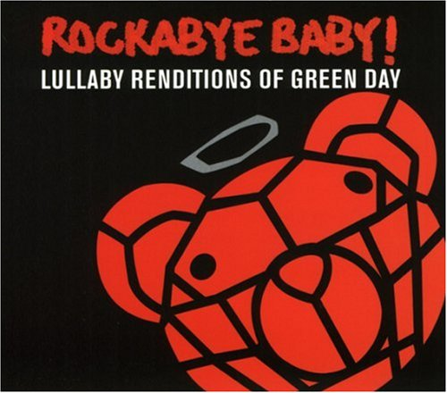 Green Day - Rockabye Baby! Lullaby Renditions of Green Day - Zortam Music