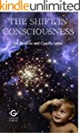 The Shift In Consciousness (English E...