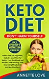 #9: Keto Diet. Don't Harm Yourself: How To Avoid TOP 5 Mistakes on Ketogenic Diet, Keto Guide For Beginners, Meal Plan For Weight Loss, Cookbook and Recipes, ... (Low-carb, Ketosis, High-Fat, Paleo Diet)