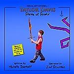 Taylor Davis: Flame of Findul, Episode 1: Serial Adventures, 1.1 | Michelle Isenhoff