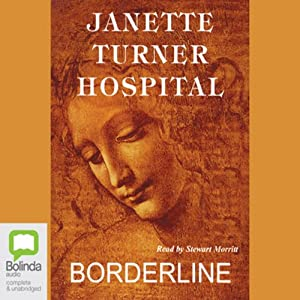 Borderline | [Janette Turner Hospital]