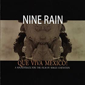 Que Viva Mexico! A Soundtrack for the Film by Sergei Eisenstein