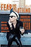 Fear and Clothing: Unbuckling American Fashion