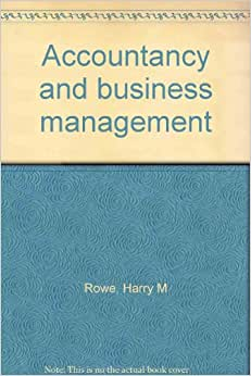 Accountancy and business management: Harry M Rowe: Amazon