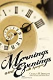 Mornings and Evenings with Spurgeon (0892217006) by Charles Spurgeon