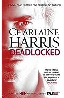 Deadlocked: A True Blood Novel