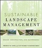 Sustainable Landscape Management: Design, Construction, and Maintenance