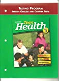Teen Health Course 3 Testing Program Lesson Quizzes and Chapter Tests