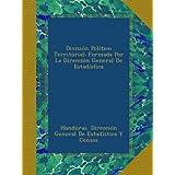 División Político Territorial: Formada Por La Dirección General De Estadística
