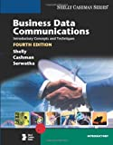 img - for Business Data Communications: Introductory Concepts and Techniques, Fourth Edition (Shelly Cashman) book / textbook / text book