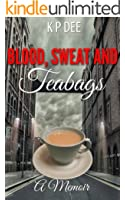 Blood,Sweat and Teabags