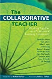img - for The Collaborative Teacher: Working Together as a Professional Learning Community book / textbook / text book