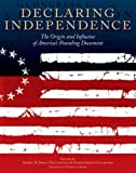 img - for Declaring Independence: The Origin and Influence of America's Founding Document book / textbook / text book