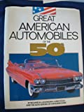 img - for Great American Automobiles of the 50s book / textbook / text book