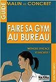 echange, troc Jean-Pierre Nucci - Faire sa gym au bureau : Méthode discrète et efficace