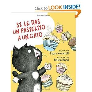 Si le das un pastilito a un gato (Spanish Edition)