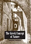 The Greek Concept Of Nature (Suny Ser...