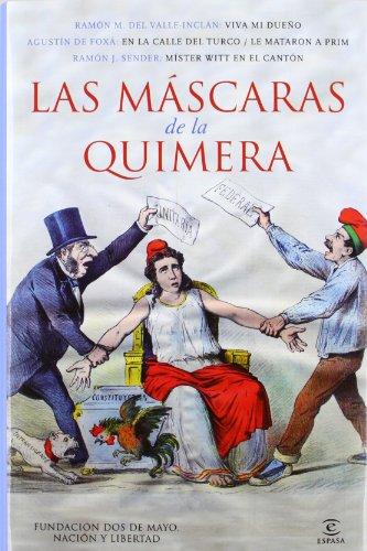 Las mascaras de la Quimera (Dos De Mayo)