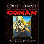 The Conquering Sword of Conan | [Robert E. Howard]