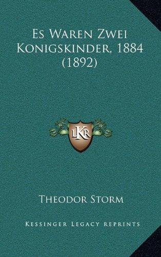 Es Waren Zwei Konigskinder, 1884 (1892)