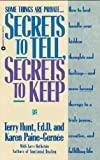img - for Secrets to Tell, Secrets to Keep book / textbook / text book