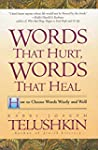 Words That Hurt, Words That Heal: How...