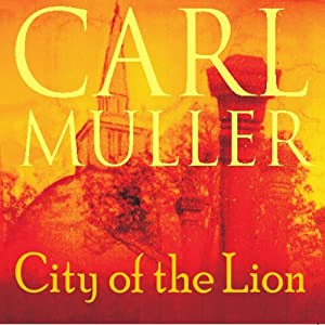 City of the Lion | [Carl Muller]