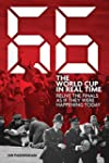 66: The World Cup in Real Time: Reliv...