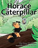 Horace the Caterpillar