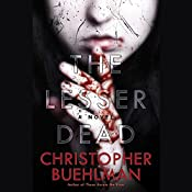 The Lesser Dead | [Christopher Buehlman]
