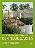 Image de Der neue Garten: Das Garten-Design-Buch für das 21. Jahrhundert