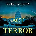 Act of Terror Audiobook by Marc Cameron Narrated by Tom Weiner
