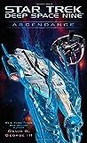 img - for Ascendance (Star Trek: Deep Space Nine) book / textbook / text book