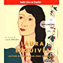 Malinche: Una Novela (Texto Completo) [Malinche: A Novel ] (       UNABRIDGED) by Laura Esquivel Narrated by Lucia Mendez
