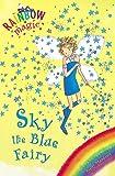 Rainbow Magic: The Rainbow Fairies: 5: Sky the Blue Fairy