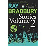 Ray Bradbury Stories Volume 2: v. 2by Ray Bradbury