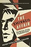 The Zhivago Affair The Kremlin, the CIA ...